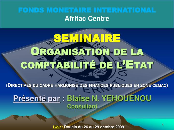 FONDS MONETAIRE INTERNATIONAL