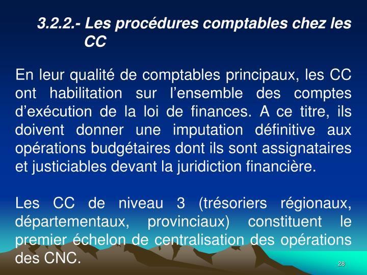 3.2.2.- Les procdures comptables chez les CC