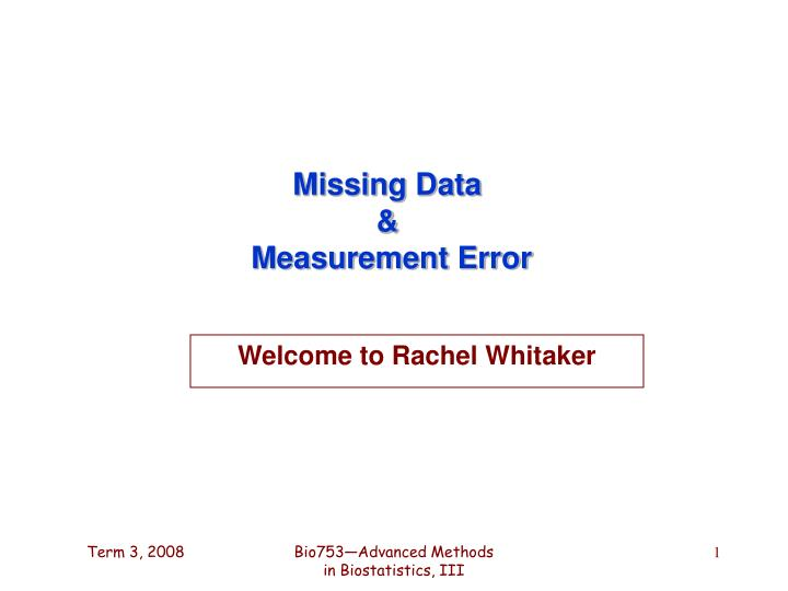 Missing data measurement error