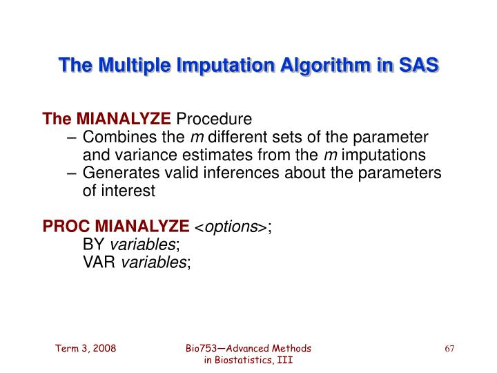 The Multiple Imputation Algorithm in SAS