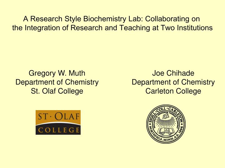 A Research Style Biochemistry Lab: Collaborating on