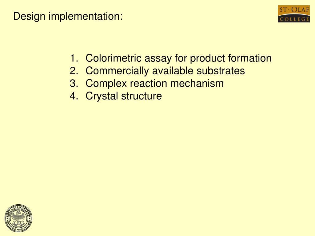 Design implementation:
