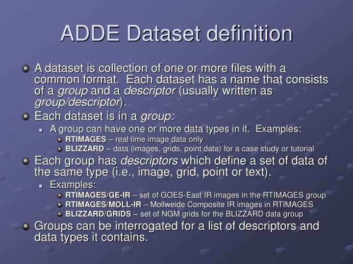 ADDE Dataset definition
