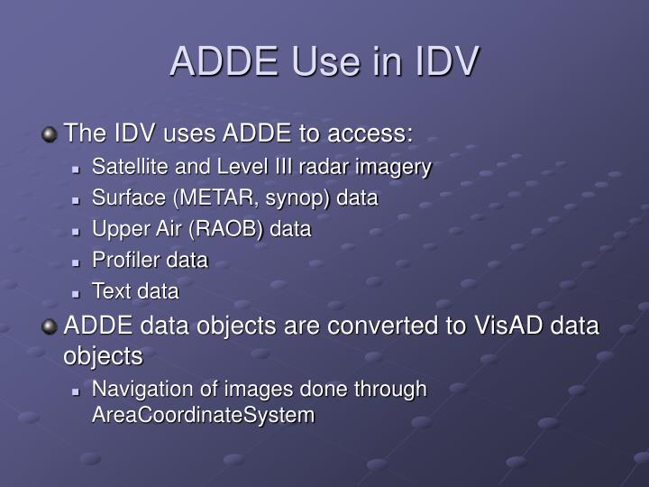 ADDE Use in IDV