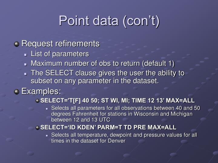 Point data (con't)