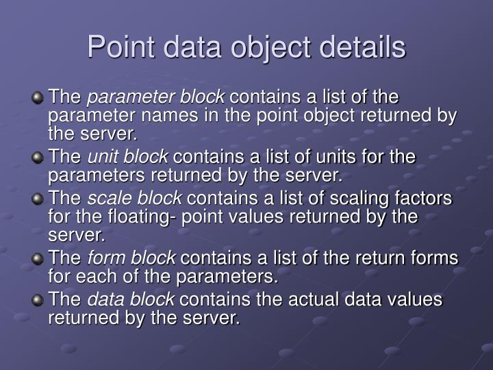 Point data object details