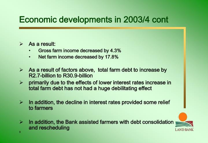 Economic developments in 2003/4 cont