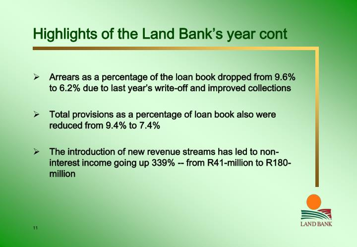 Highlights of the Land Bank's year cont