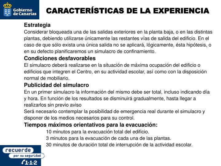 CARACTERÍSTICAS DE LA EXPERIENCIA