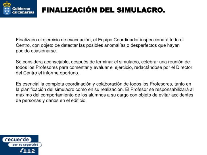 FINALIZACIÓN DEL SIMULACRO.
