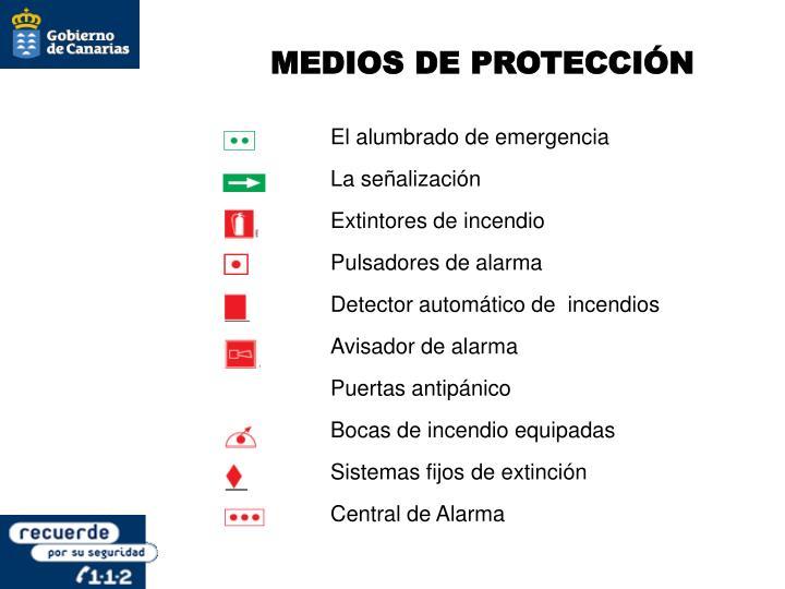 MEDIOS DE PROTECCIÓN