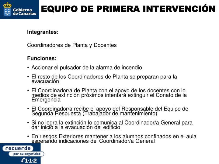 EQUIPO DE PRIMERA INTERVENCIÓN