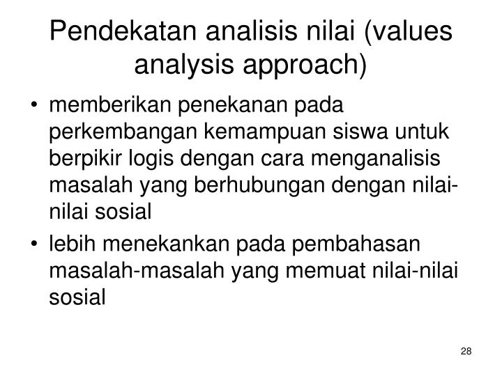 Pendekatan analisis nilai (values analysis approach)