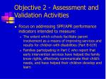 objective 2 assessment and validation activities1