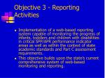 objective 3 reporting activities