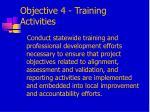 objective 4 training activities