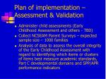 plan of implementation assessment validation1