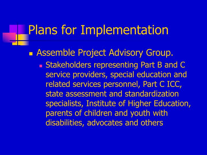Plans for Implementation