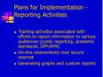 plans for implementation reporting activities
