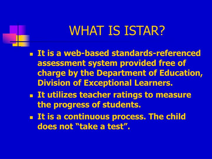 WHAT IS ISTAR?