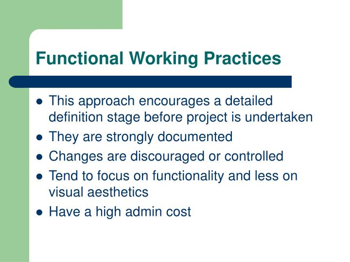 Functional Working Practices