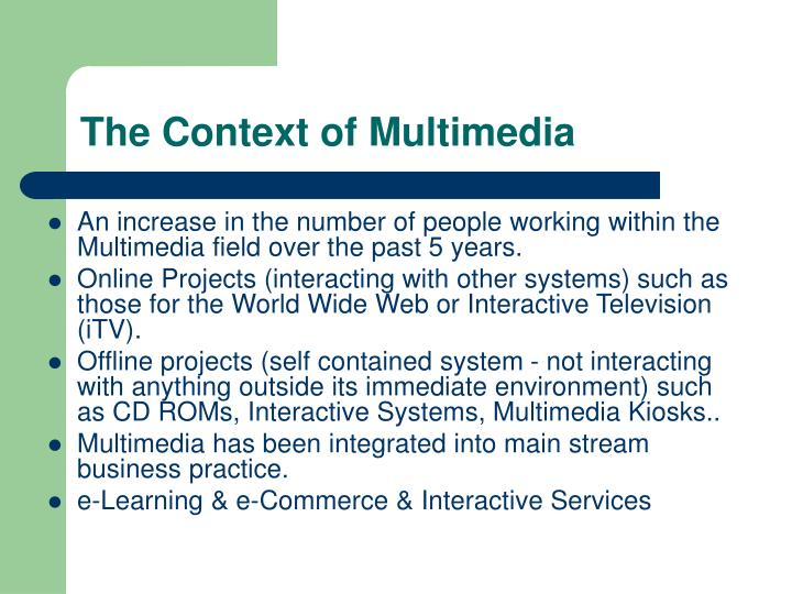 The context of multimedia