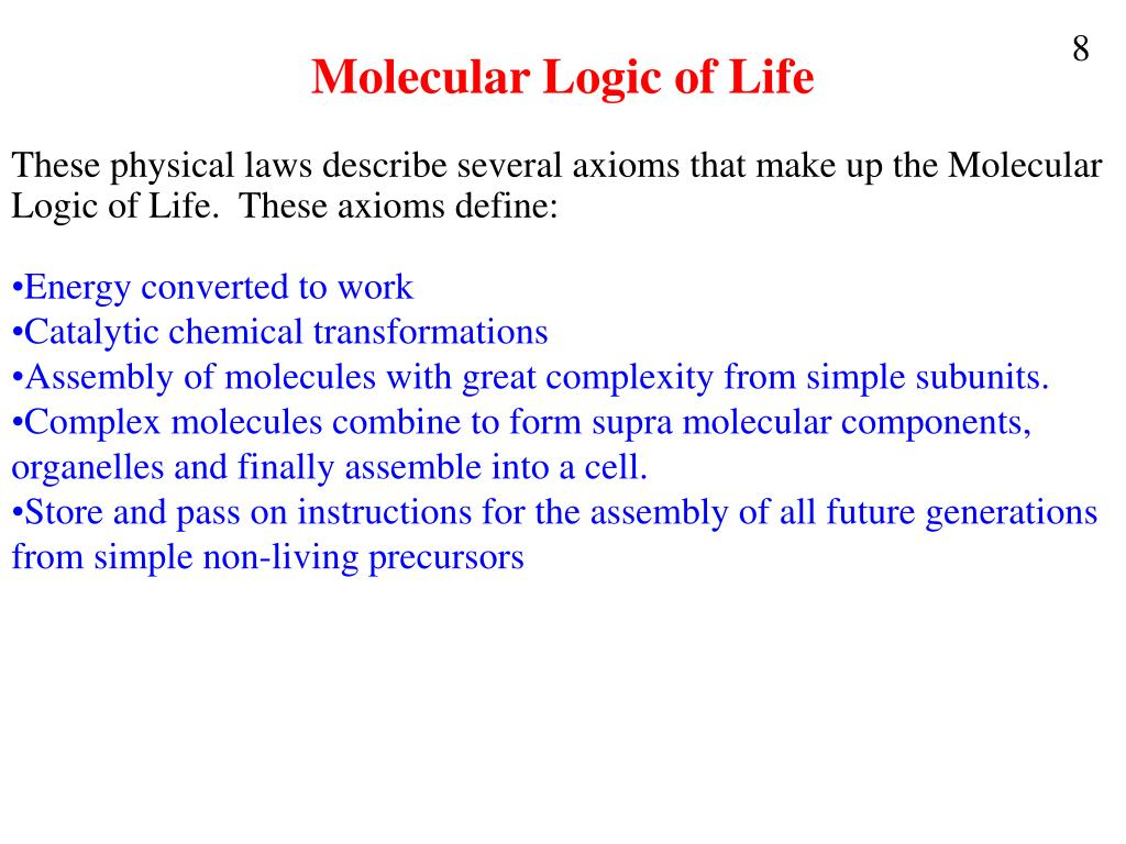 Molecular Logic of Life