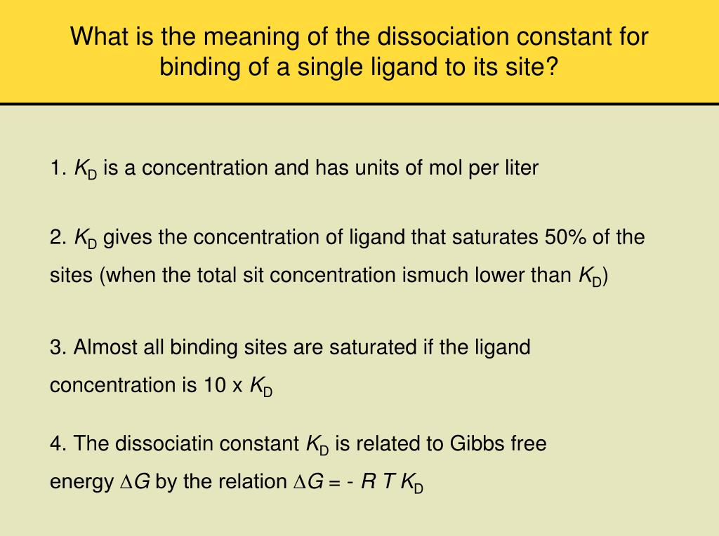 What is the meaning of the dissociation constant for