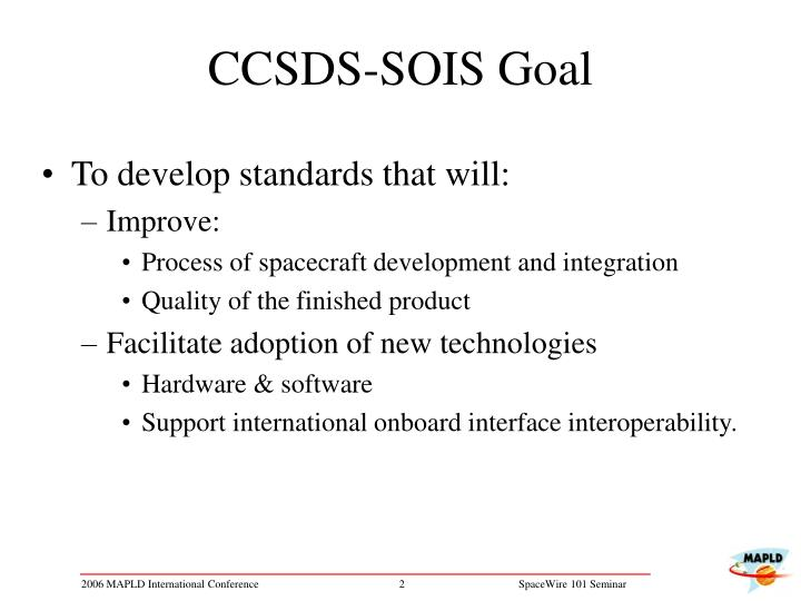 CCSDS-SOIS Goal