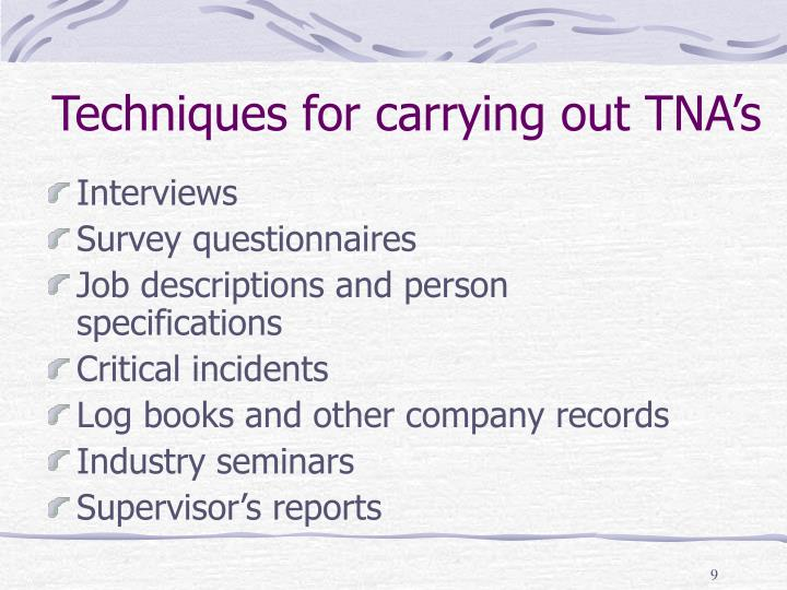Techniques for carrying out TNA's