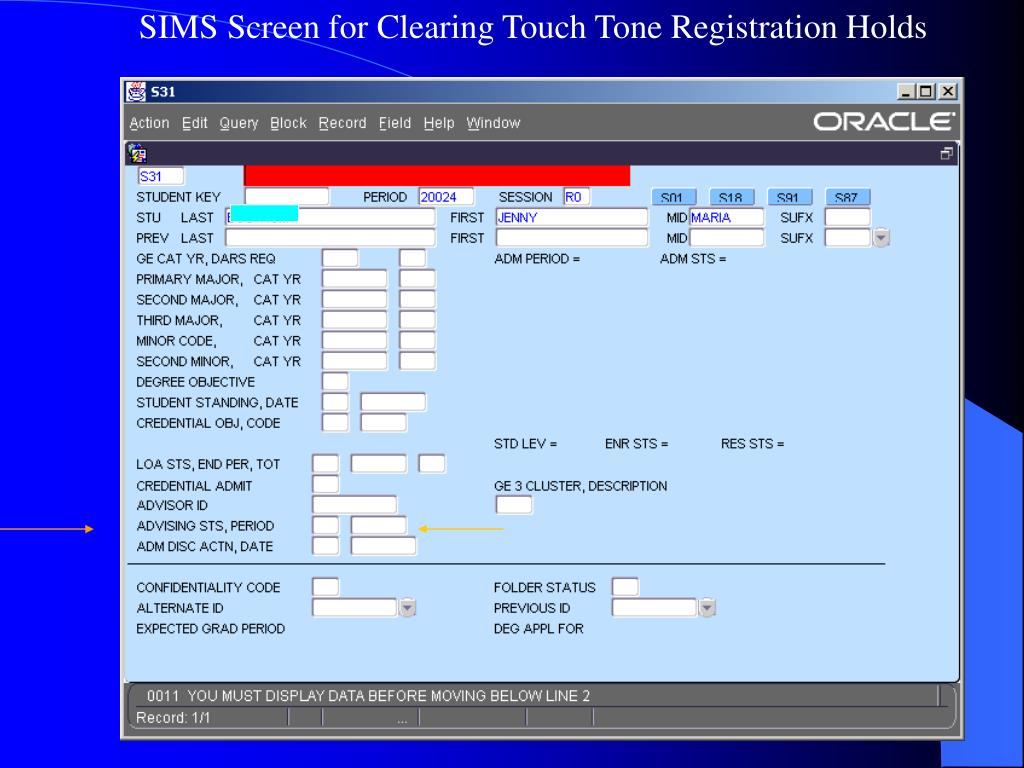 SIMS Screen for Clearing Touch Tone Registration Holds