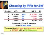 choosing by irrs for bw