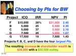 choosing by pis for bw