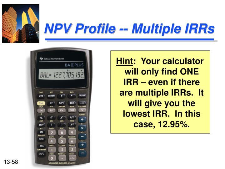 NPV Profile -- Multiple IRRs