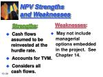 npv strengths and weaknesses