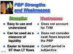 pbp strengths and weaknesses