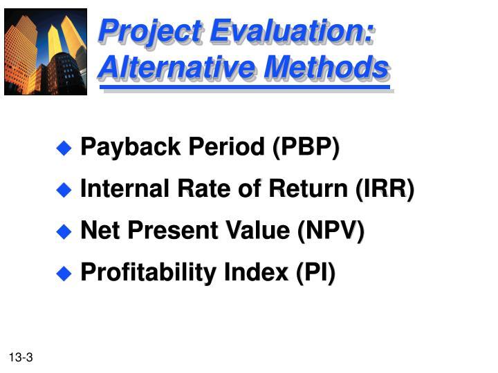 Project Evaluation:  Alternative Methods