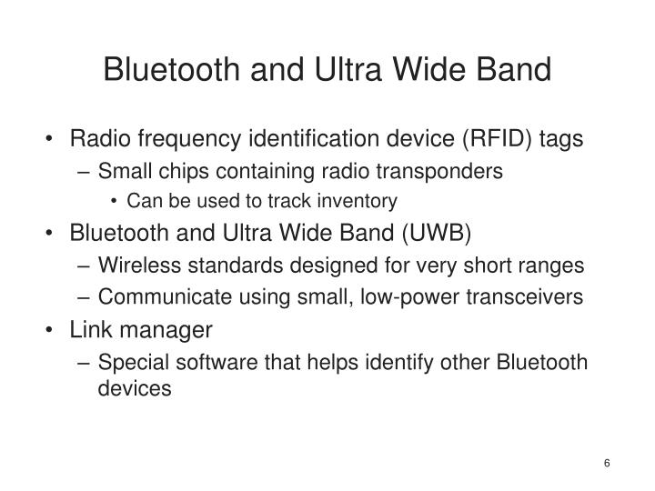 Bluetooth and Ultra Wide Band