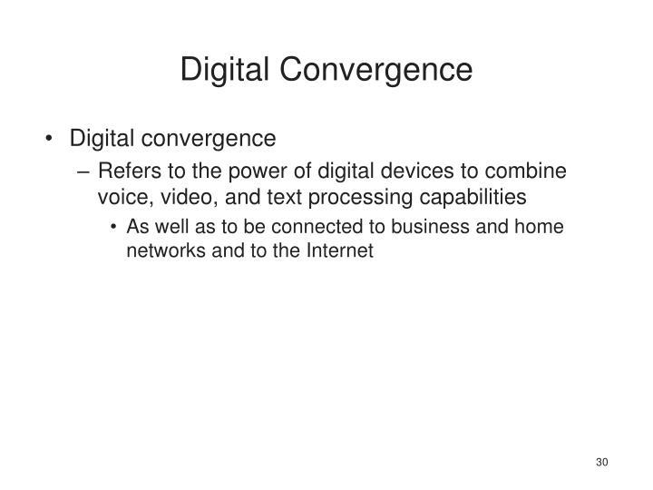 Digital Convergence