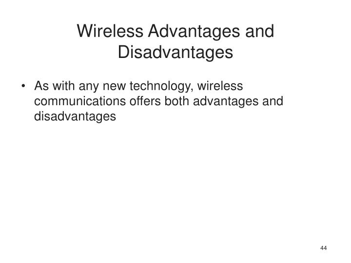 Wireless Advantages and Disadvantages