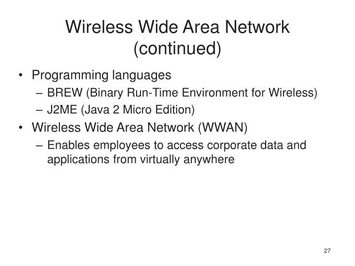 Wireless Wide Area Network (continued)