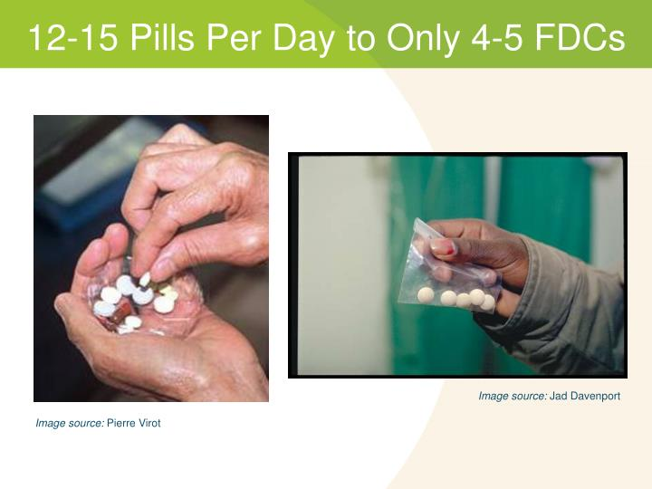 12-15 Pills Per Day to Only 4-5 FDCs