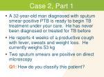 case 2 part 1
