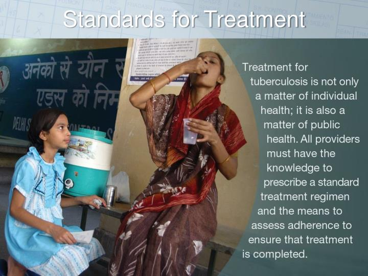 Standards for Treatment