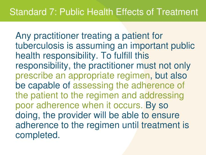 Standard 7: Public Health Effects of Treatment