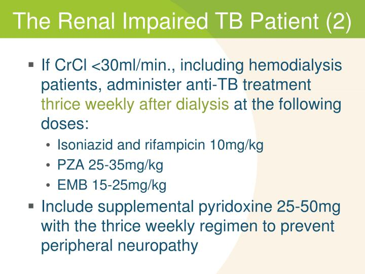 The Renal Impaired TB Patient (2)
