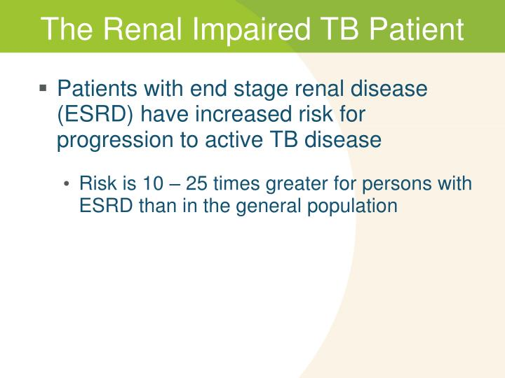 The Renal Impaired TB Patient