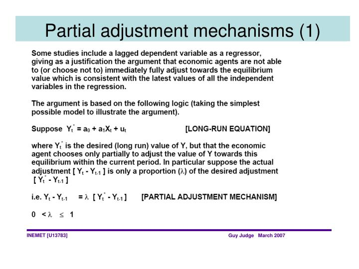 Partial adjustment mechanisms (1)