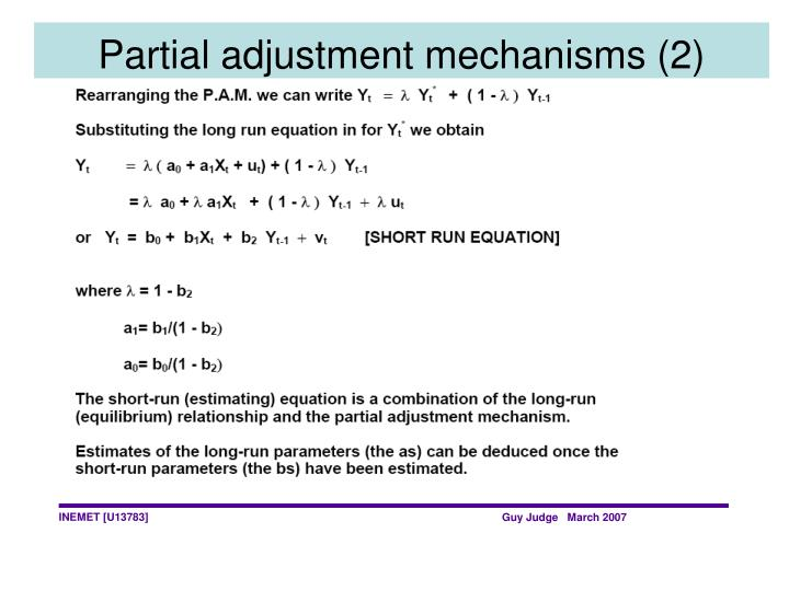 Partial adjustment mechanisms (2)