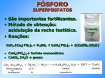 f sforo superfosfatos